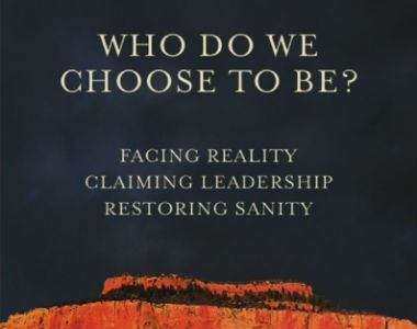 Workshop Recap | Who Do You Choose to Be? Facing Reality-Claiming Leadership-Restoring Sanity with Meg Wheatley